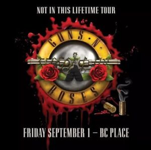 front row ticket guns n roses BCplace vancouver 1september