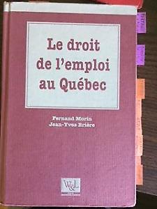 Le droit de l'emploi au Québec / Les lois du travail