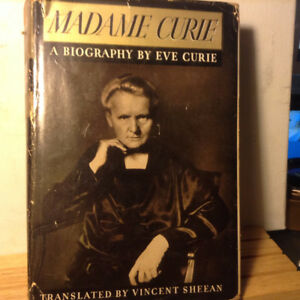 Madame Curie A Biography of Marie Curie by Eve Curie by Eve Curi
