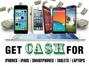 Get cash for CELLPHONES- argent pour CELLPHONES