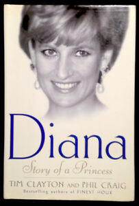 Diana Story of a Princess Tim Clayton and Phil Craig