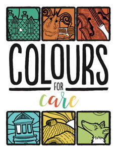 Colours for Care - Colouring Book Supporting IWK!