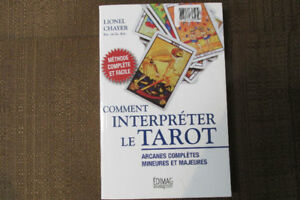 COMMENT INTERPRÉTER LE TAROT