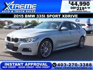 2015 BMW 335I SPORT XDRIVE M PACKAGE *INSTANT APPROVAL* $219/BW!