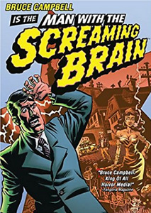 MAN WITH THE SCREAMING BRAIN. DVD. BRUCE CAMPBELL. Horreur