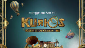 Cirque Du Soleil - Kurios Northlands Park, (All Show Dates)