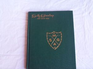 Golf Gleanings and History of Martime Seniors Golf Assoc.-1953!