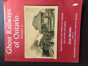 Ghost Railways of Ontario Volumes 1 & 2