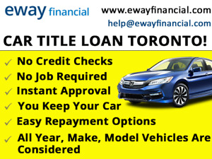 Borrow up to $10,000 TODAY On Your Vehicle & Keep Driving It