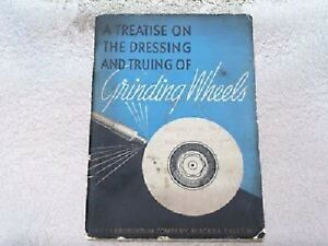 Vintage booklet---1934 Dressing & Truring of Grinding Wheels
