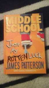 Middleschool Just My Rotten Luck by James Patterson Hardcover