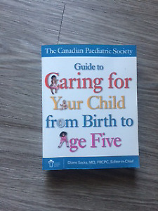 Guide to Caring for Your Child from Birth to Age Five