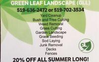 GET RID OF THOSE WEEDS! 519-702-3534 - GREEN LEAF LANDSCAPE