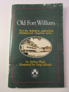 Old Fort William by Arthur Black (Thunder Bay History)