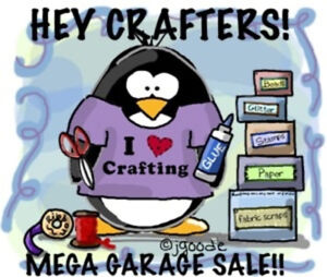 MEGA CRAFTING GARAGE SALE FOR CHARITY