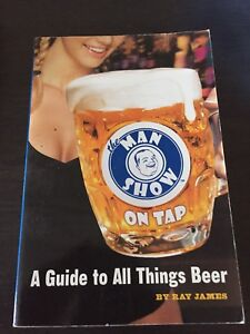 The Man Show A Guide To All Things Beer