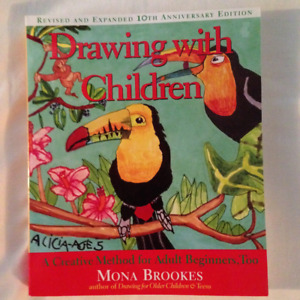 Book: Drawing with Children, Mona Brookes (Adult Beginners Too)