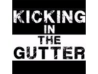 kicking in the gutter