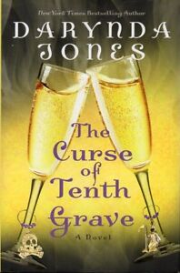 SPOOKY CHICK-LIT FICTION  CURSE OF THE TENTH GRAVE DARYNDA JONES