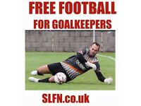 FREE FOOTBALL FOR GOALKEEPERS. GOALKEEPER WANTED. PLAY FOOTBALL IN SOUTH LONDON.FOOTBALL TEAM LONDON