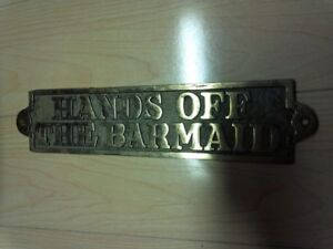 Hands off the Barmaid Brass Plate for Bar/Pub/Basement/Mancave/C