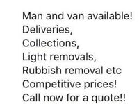 MAN AND SMALL VAN, AVAILABLE FOR DELIVERIES AND COURIER SERVICE.