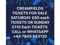 CREAMFIELDS TICKETS AVAILABLE SATURDAY x8