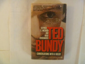 TED BUNDY Conversations With A Killer by Stephen G. Michaud