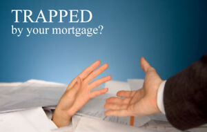 TRAPPED BY YOUR MORTGAGE?