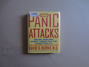 When Panic Attacks by David D. Burns MD