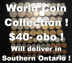 World Coin Collection !  Will deliver in Southern Ontario !