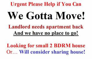 URGENT! We have to vacate Need house in Ennismore or Bridgenorth