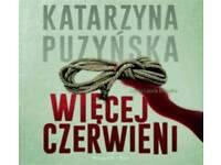 WIĘCEJ CZERWIENI Katarzyna Puzyńska AUDIOBOOK