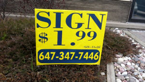 """Lawn sign only $1.99 including stand for 300 signs, size 20x24"""""""