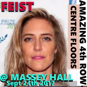 FEIST @ MASSEY HALL – AMAZING FRONT ROW FLOOR TICKETS & MORE!!!
