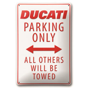 DUCATI PARKING ONLY METAL SIGN, Part # 987694028