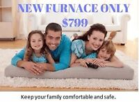 NEW FURNACE FROM ONLY $799 WITH INSTALLATIONS