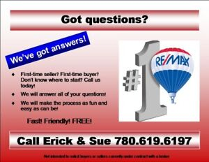 Questions? First time buyer? Downsizing? CALL US!!