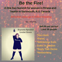 Be the Fire!  A One Day Summit for Women Only