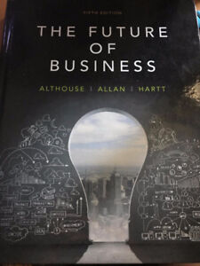 The Future of Business, 5th Edition