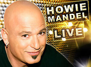 Howie Mandel Face Value Club Regent Thursday July 27 Row 13