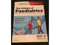 The Science of Paediatrics MRCPCH Mastercourse