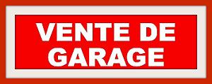 GROSSE VENTE DE GARAGE !!!!