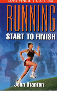 RUNNING START TO FINISH BY JOHN STANTON