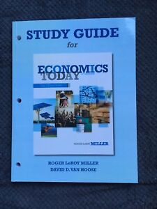 Study Guide for Economics Today by LeRoy Miller and Van Hoose