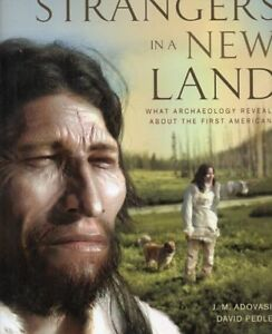 ARCHEOLOGY STRANGERS IN A NEW LAND NEW BOOK SAVE $35