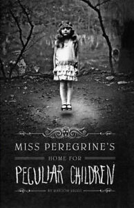 Miss Peregrine's Home for Peculiar Children -Fiction Novel
