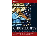 Christianity: an Introduction by Alistar E. McGrath