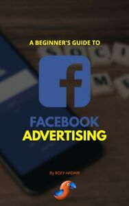 $2 eBook: A Beginner's Guide To Facebook Advertising