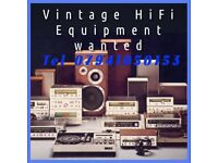 Wanted vintage HiFi equipment
